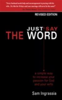 Just Say the Word