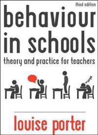Behaviour in Schools: Theory and practice for teachers