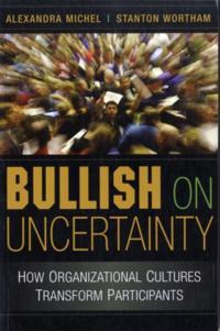Bullish on Uncertainty
