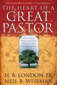 Heart of a Great Pastor