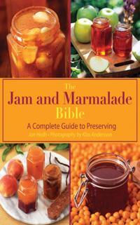 Jam and Marmalade Bible