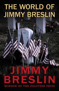 World of Jimmy Breslin