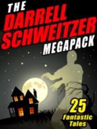 Darrell Schweitzer MEGAPACK (R)