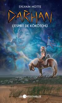 Darhan 6 : L'esprit de Kokotchu