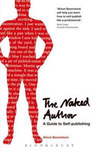 Naked Author - A Guide to Self-publishing