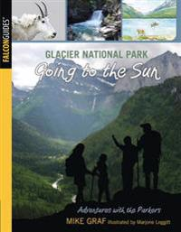Glacier National Park: Going to the Sun