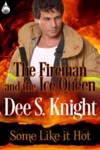 Fireman and the Ice Queen