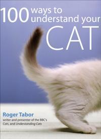 100 Ways to Understand your Cat
