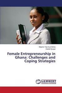 Female Entrepreneurship in Ghana