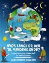 Hvor langt er der til verdens ende?
