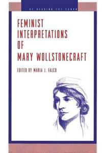 Feminist Interpretations of Mary Wollstonecraft