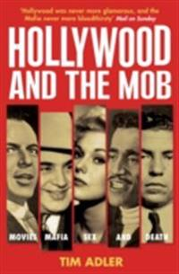 Hollywood and the Mob