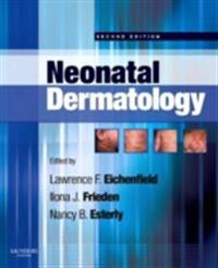 Neonatal Dermatology E-Book