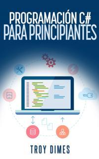 Programacion C# para Principiantes