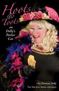 Hoots and Toots on Dolly's Parlor Car