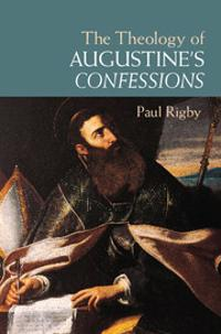 Theology of Augustine's Confessions