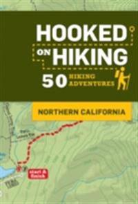 Hooked on Hiking: Northern California
