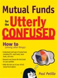 Mutual Funds for the Utterly Confused