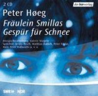 Fräulein Smillas Gespür für Schnee. 2 CDs