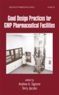 Good Design Practices for GMP Pharmaceutical Facilities
