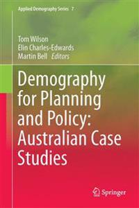 Demography for Planning and Policy: Australian Case Studies