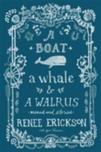 Boat, a Whale & a Walrus