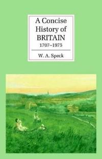 Concise History of Britain, 1707-1975