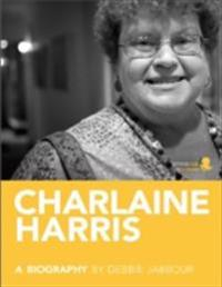 Charlaine Harris: A Biography