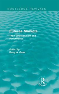 Futures Markets (Routledge Revivals)
