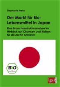 Der Markt fur Bio-Lebensmittel in Japan