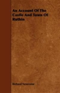 Account Of The Castle And Town Of Ruthin
