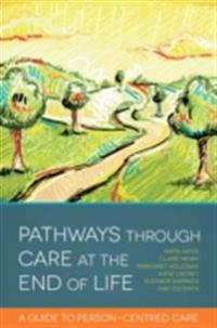 Pathways through Care at the End of Life