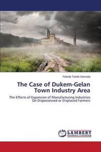 The Case of Dukem-Gelan Town Industry Area