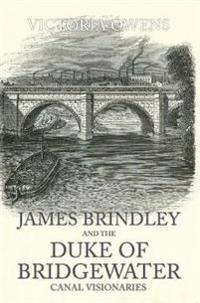 James Brindley and the Duke of Bridgewater