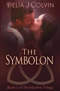 The Symbolon: Book 2 of the Sibylline Trilogy