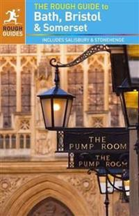 The Rough Guide to Bath, Bristol and Somerset