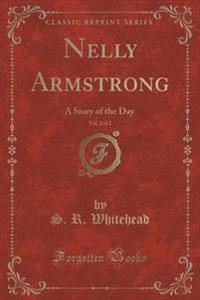 Nelly Armstrong, Vol. 2 of 2
