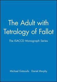 The Adult With Tetralogy of Fallot