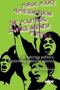 Gendering Politics, Feminising Political Science