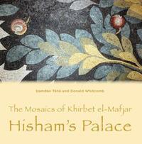 The Mosaics of Khirbet el-Mafjar