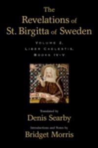 Revelations of St. Birgitta of Sweden: Volume II