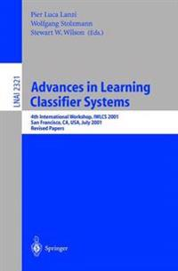 Advances in Learning Classifier Systems