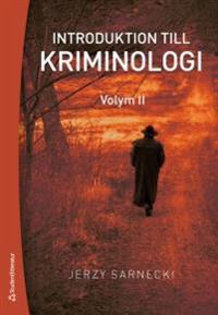 Introduktion till kriminologi. 2, Straff och prevention