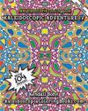 Kaleidoscopic Adventure IV: A Kaleidoscopia Coloring Book