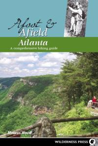 Afoot and Afield: Atlanta