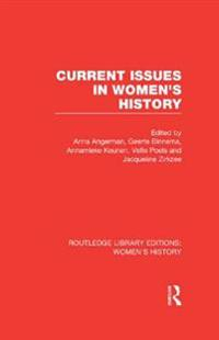 Current Issues in Women's History