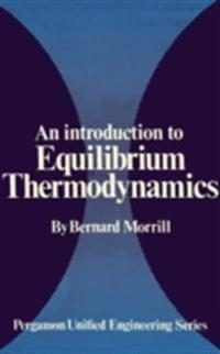 Introduction to Equilibrium Thermodynamics