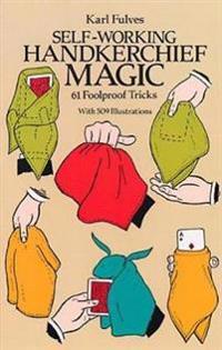 Self-working Handkerchief Magic