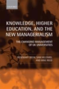 Knowledge, Higher Education, and the New Managerialism