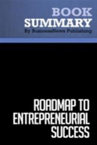 Summary : Roadmap to Entrepreneurial Success - Robert Price